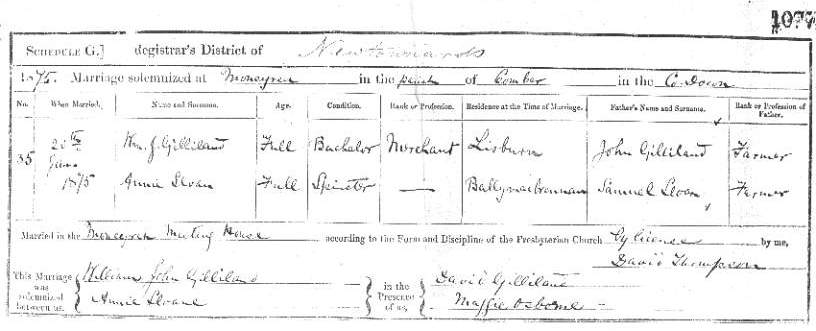 Marriage Certificate of Annie Sloane daughter of Samuel Sloan to William J. Gilliland